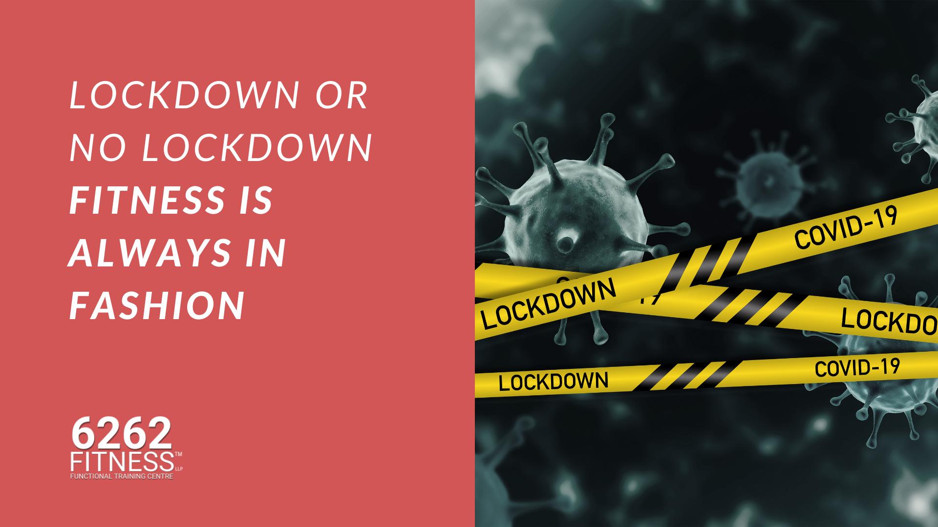 Lockdown or No Lockdown Fitness is always in Fashion